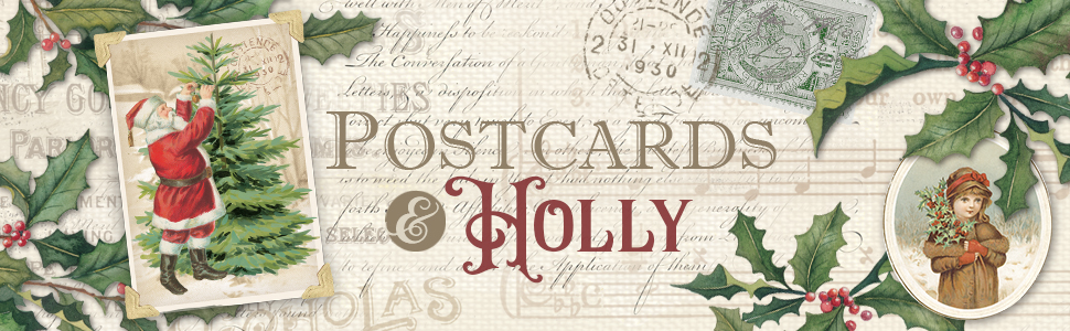 Postcards & Holly