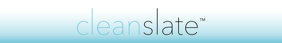 cleanslate™
